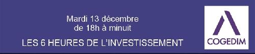 « Les six heures de l'investissement » avec Cogedim ce mardi 13 Décembre