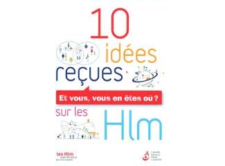 Une brochure contre les 10 idées reçues sur les HLM