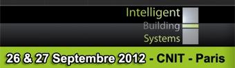 3ème édition d'IBS/ Intelligent Building System au CNIT Paris, les 26 et 27 septembre