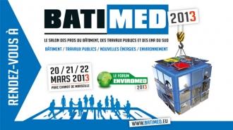 Le salon Batimed s'installe à Marseille du 20 au 22 mars 2013
