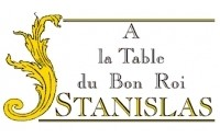 A la Table du Bon Roi Stanislas