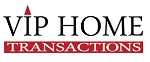 Vip home transactions